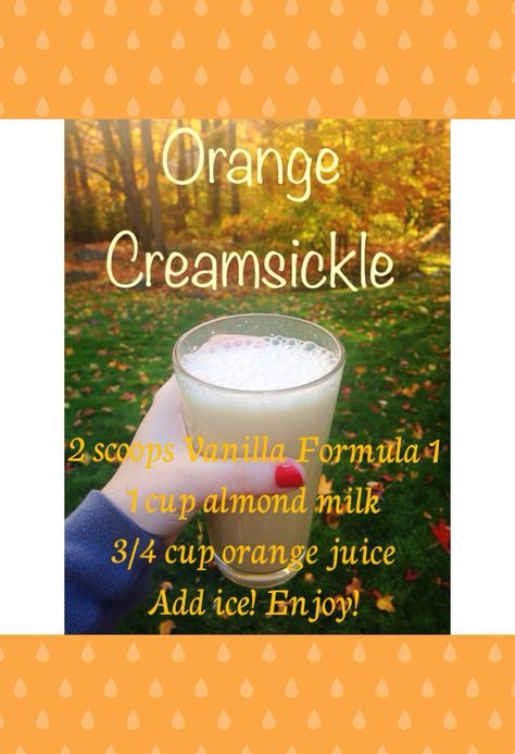 Herbalife Shake recipe. French vanilla formula 1. Orange creamsickle!