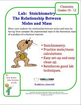"""- Chemistry Lab: The Mole Concept This is a very simple, but very reliable lab that introduces the mole concept. Purpose: To understand the meaning of the term """"mole"""" and to enable students to gain a better understanding as to the size of a mole."""