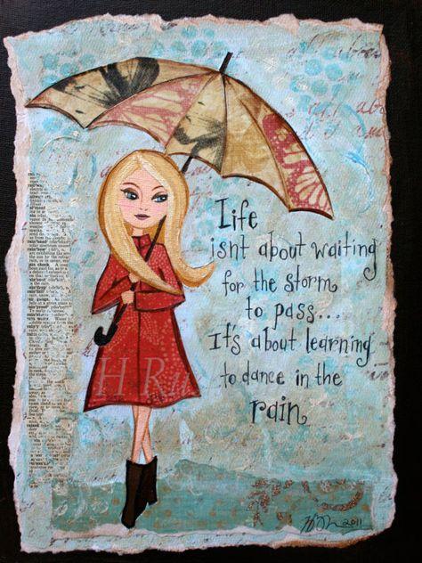 Inspirational Quote Rainy Day ArtMixed Media Art Print by hrushton, $18.00