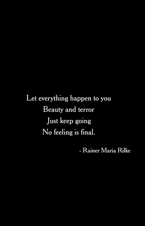 word of wisdom wallpaper / Love Quotes The Words, More Than Words, Cool Words, Rainer Maria Rilke, Rilke Poems, Rilke Quotes, Pretty Words, Beautiful Words, Float Quotes