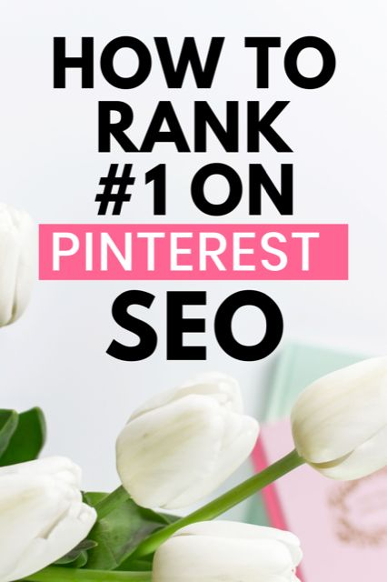 How To Rank Pins Using Pinterest SEO