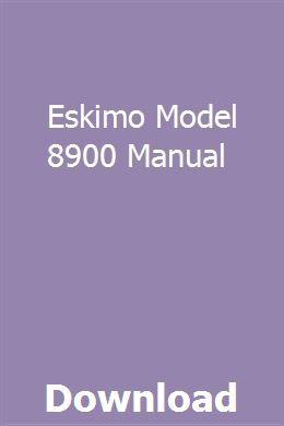eskimo model 8900 manual ebook