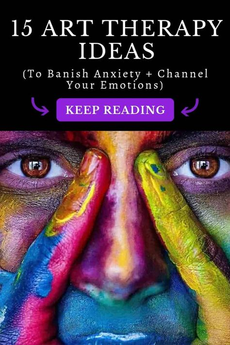 15 Art Therapy Ideas to Banish Anxiety and Channel Your Emotions ⋆ LonerWolf