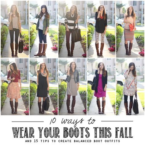 10 Ways to Wear Your Boots This Fall (and 15 tips to keep those outfits balanced so your outfits aren't bottom heavy)