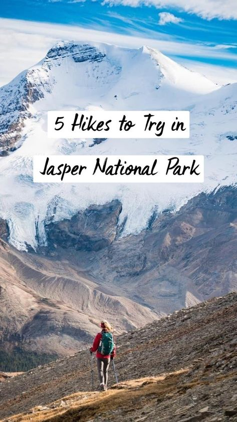 5 Hikes to Try in Jasper National Park