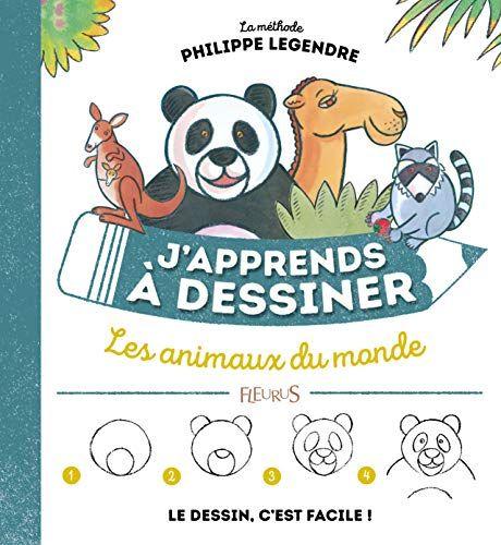 Telecharger J Apprends A Dessiner Les Animaux Du Monde Pdf Par Philippe Legendre Telecharger Votre Fichier Ebook Maintenant