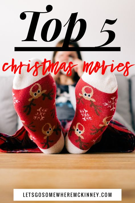 5 Best Christmas Movies Blog Lets Go Somewhere Mckinney