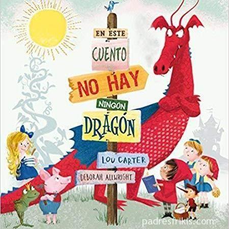 En Este Cuento No Hay Ningun Dragon Libros Recomendados Para
