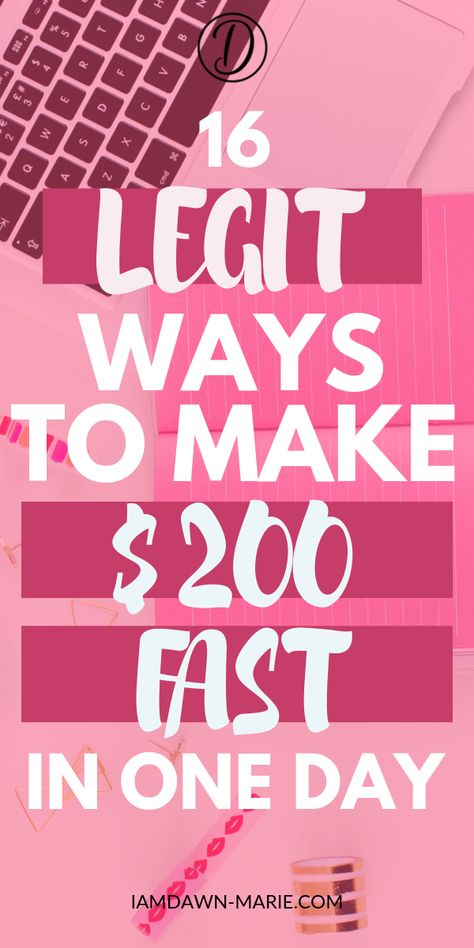 How To Make 200 Dollars Fast In One Day: Here Are 16 Ways ...