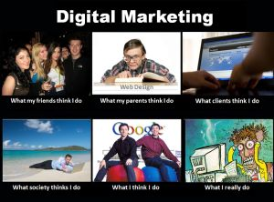 What Digital Marketers Really Do Digital Marketing Humor Marketing Humor Marketing Meme