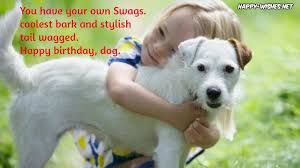 Image Result For Special Bond With Dog Quote Happy Birthday Wishes Happy Birthday Brother Wishes Funny Happy Birthday Images
