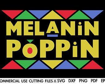 Melanin Svg Melanin Poppin Svg Afro Svg Black Woman Svg Etsy In 2021 Melanin Melanin Poppin Svg