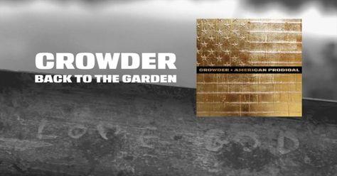 Back to the Garden -- Crowder