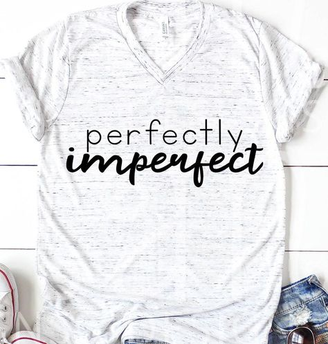 Perfectly Imperfect Perfectly Imperfect Svg Mom Shirt with Saying Funny Mom Shirt Funny Sayings SVG Svg Files Svg Designs Mom Gift - Quotes T Shirt - Ideas of Quotes T Shirt - Vinyl Shirts, Mom Shirts, Funny Shirts, T Shirts For Women, Custom T Shirts, Sassy Shirts, T Shirts With Sayings, Mom Sayings, Cute Tshirt Sayings