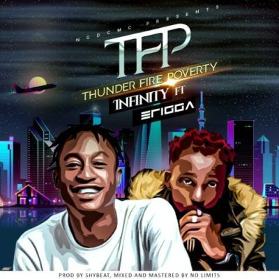 Mp3 Infinity Erigga Thunder Fire Poverty Tfp With Images Thunder Poverty Infinity