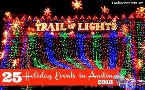 25 Holiday Events in Austin, TX ~ 2013