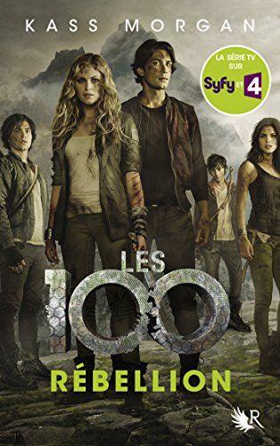 Les 100 t.1 - Kass Morgan - 9782221139721 - Livres 8-10