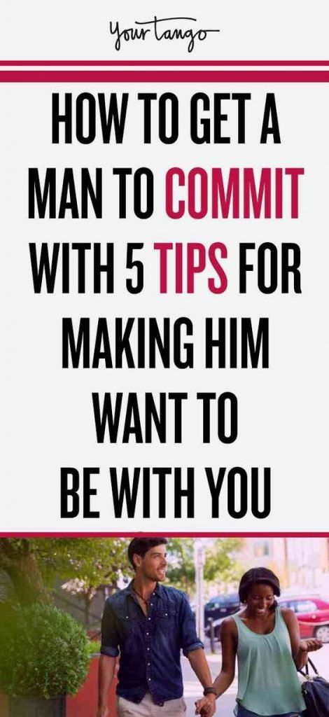 how to make a guy youre dating commit