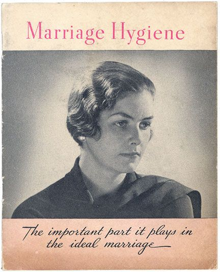 Marriage Hygiene, 1932. A booklet put out by Lysol. Guess where they wanted you to put the Lysol.
