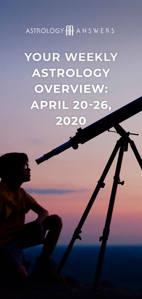Check out what the stars have in store for you during the astrological week of April 20-26, 2020, in the Astrology Answers' Weekly Astrology Overview! ✨ #astrology #stars #astrologyoverview #astrologythisweek #weeklyastrology #astrologyprediction #transits #aprilastrology