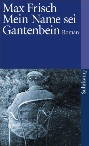 Mein Name Sei Gantenbein Roman Suhrkamp Taschenbuch Http Www Amazon De Dp 3518367862 Ref Cm Sw R Pi Awdl Xs Yenjebgkdj In 2020 Bucher Suhrkamp Deutsche Literatur