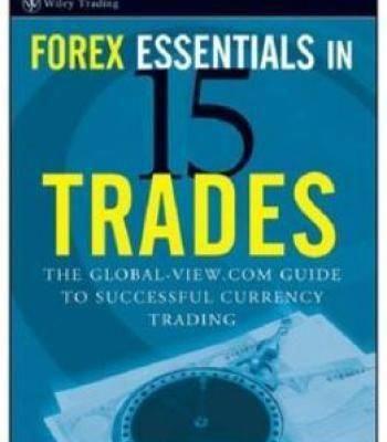 Forex Essentials In 15 Trades Pdf Forex Thebasics Forexsignals