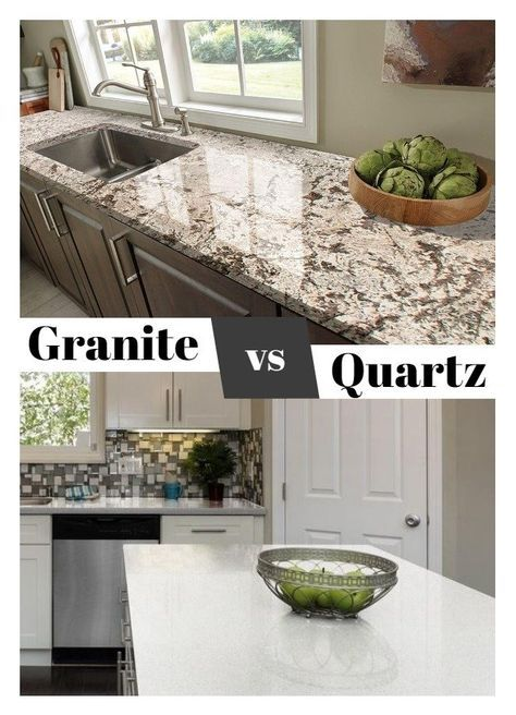 What S The Difference Granite Vs Quartz Granite Countertops Kitchen Kitchen Remodel Countertops Quartz Vs Granite