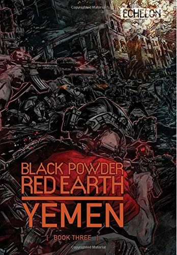 PDF Download Black Powder Red Earth Yemen For free, this book