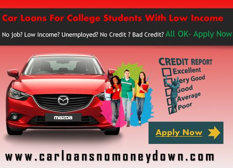 Search Affordable Car Loans For Unemployed College Students With