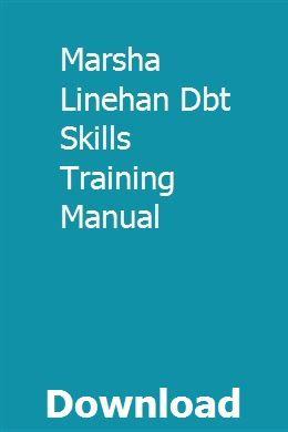 Marsha Linehan Dbt Skills Training Manual Dbt Skills Skill Training Skills