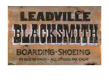 Custom Leadville Blacksmith Vintage Style Wooden Sign With Images Wooden Signs Wooden Signs Diy Vintage Metal Signs