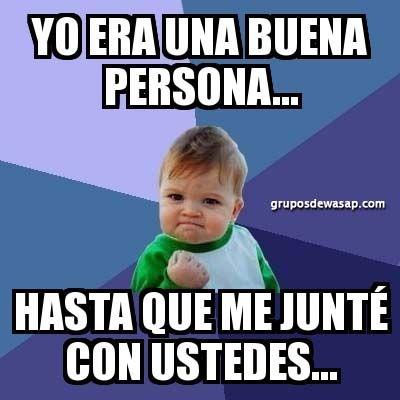 Memes Para Grupos De Whatsapp 100 Originales Humor En El Trabajo Frases De Mal Humor Humor Divertido