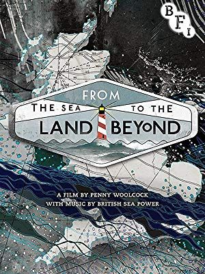 Amazon Co Uk Watch From The Sea To The Land Beyond Prime Video