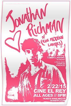 Pin By Diane Mccashen On Aesthetic In 2020 Jonathan Richman The Modern Lovers Concert Posters