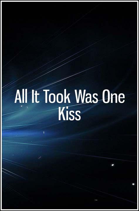 All It Took Was One Kiss | Relationship Ideas | Virgo, aquarius