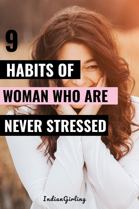 Wanna know how some women know how to be always happy and they never seem stressed? They practice these daily habits! We should care about our mental health wellness. Use these great tips for your self improvement! #female #womenshealth #healthier #howtobehealthy #howtobehappier #behappy #happywomenhabits #happinesshabits #empowerment #youcandoit #everydayhabits #personaldevelopment #badasswomanhabits