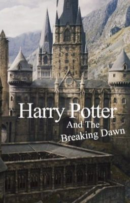 Harry Potter And The Breaking Dawn Und Jedem Anfang Wohnt