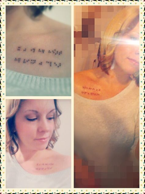 "Braille tattoo in honor of my daughter who is legally blind. It reads: ""It was through her heart, her vision was clear"" :)"