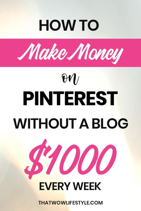 How To Make Money With Pinterest Without A Blog In 2020