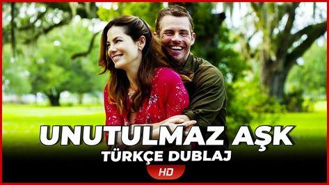 Unutulmaz Ask Turkce Dublaj Romantik Film Full Film Izle Romantik Filmler Romantik Film