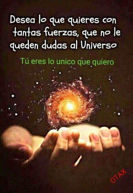 Deseo Universal El Universo Frases Frases Meditacion Y