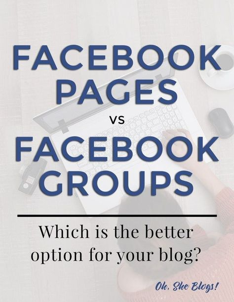 Facebook Pages vs Groups: What's the Difference and Which is Better?