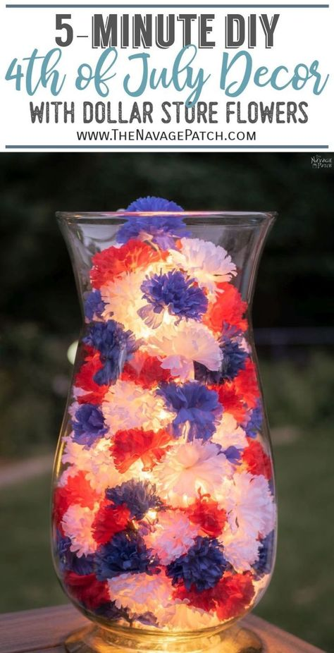 5-Minute Fourth of July Decor   Easy DIY Fourth of July decor with Dollar Store flowers  Super easy Dollar Tree Fourth of July crafts   Easy DIY patriotic decor with lights   #TheNavagePatch #easydiy #DIY #DollarTree #patrioticdecor #freeprintable #FourthofJuly #DollarStore #Upcycle #HowTo #solarlights   TheNavagePatch.com