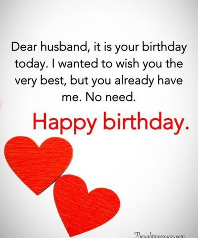 28 Birthday Wishes For Your Husband Romantic Funny Poems The Right Messages Happy Birthday Husband Quotes Happy Birthday Quotes For Friends Happy Birthday Husband Funny