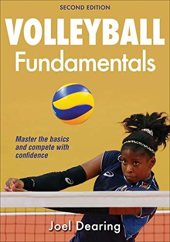 Volleyball Fundamentals 2nd Edition By Joel Dearing New Books Volleyball Fundamental