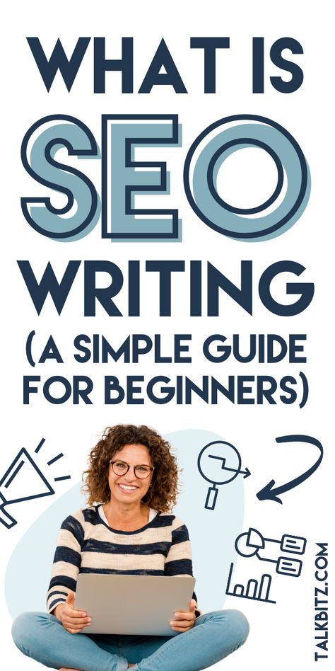 What is SEO Writing? How to Write Content for SEO (2021)