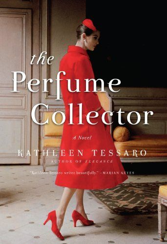 The Perfume Collector by Kathleen Tessaro, very well written, nice story