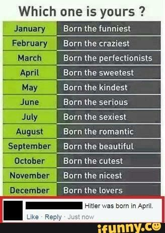 Which One Is Yours September November December Born Me Funniest Burn Lhe Craziest Burn The Periectionists Burn The Sweetest Burn The Kindest Earn The Serious December Born Which One