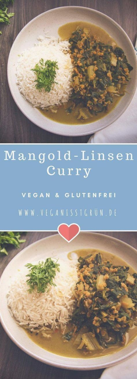 Mangold Linsen Curry vegan & glutenfrei | Vegane Rezepte #curry #einfach #linsen #linsenrezepte #rezepte #vegan