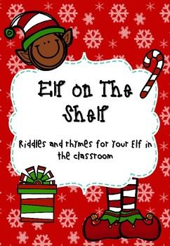 Elf On The Shelf Rhymes And Riddles By Apple And Spice Teaching Teachers Pay Teachers Elf On The Shelf Elf The Elf